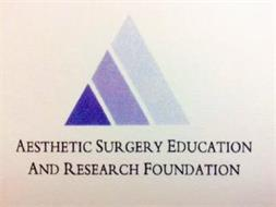 AESTHETIC SURGERY EDUCATION AND RESEARCH FOUNDATION