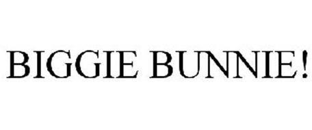 BIGGIE BUNNIE!