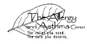 THE ALLERGY AND ASTHMA CENTER THE RELIEF YOU NEED. THE CARE YOU DESERVE.