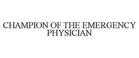 CHAMPION OF THE EMERGENCY PHYSICIAN