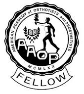 FELLOW AMERICAN ACADEMY OF ORTHOTISTS AND PROSTHETISTS MCMLXX AAOP