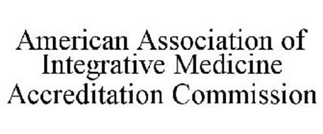 AMERICAN ASSOCIATION OF INTEGRATIVE MEDICINE ACCREDITATION COMMISSION