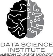 DATA SCIENCE INSTITUTE AMERICAN COLLEGE OF RADIOLOGY