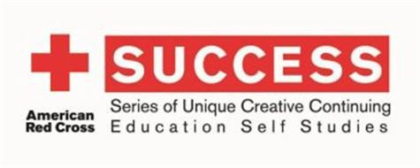 AMERICAN RED CROSS SUCCESS SERIES OF UNIQUE CREATIVE CONTINUING E D U C A T I O N S E L F S T U D I E S