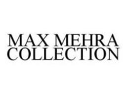MAX MEHRA COLLECTION