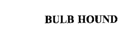 BULB HOUND