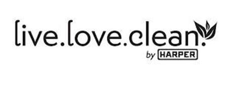 LIVE.LOVE.CLEAN. BY HARPER