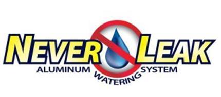 NEVER LEAK ALUMINUM WATERING SYSTEM