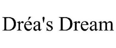 DRÉA'S DREAM