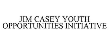 JIM CASEY YOUTH OPPORTUNITIES INITIATIVE