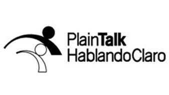 PLAIN TALK HABLANDO CLARO