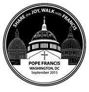 SHARE THE JOY, WALK WITH FRANCIS, POPE FRANCIS, WASHINGTON DC SEPTEMBER 2015