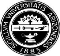 SIGILLUM UNIVERSITATIS ARIZONENSIS 1885 SURSUM