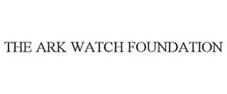 THE ARK WATCH FOUNDATION