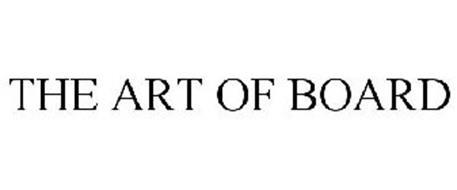 THE ART OF BOARD