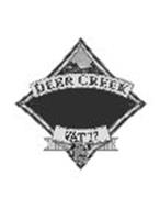 DEER CREEK VAT 17 2 YEAR