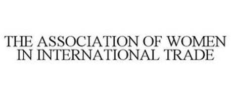 THE ASSOCIATION OF WOMEN IN INTERNATIONAL TRADE