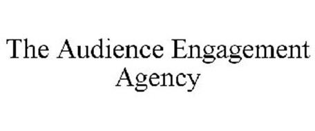 THE AUDIENCE ENGAGEMENT AGENCY