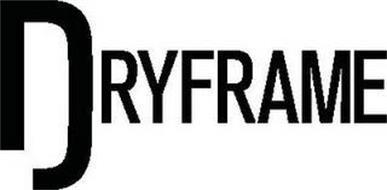 DRYFRAME