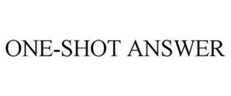 ONE-SHOT ANSWER