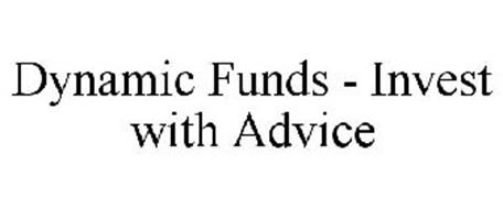 DYNAMIC FUNDS - INVEST WITH ADVICE