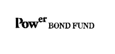 POWER BOND FUND