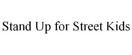 STAND UP FOR STREET KIDS