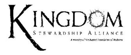 KINGDOM STEWARDSHIP ALLIANCE A MINISTRY OF THE BAPTIST FOUNDATION OF ALABAMA