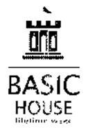BASIC HOUSE LIFETIME WEAR