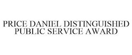 PRICE DANIEL DISTINGUISHED PUBLIC SERVICE AWARD