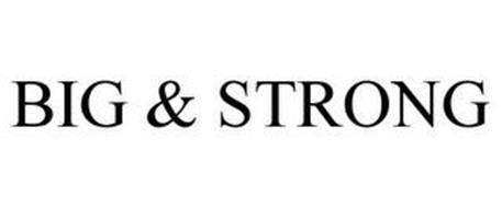 BIG & STRONG