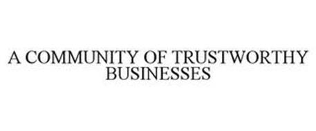 A COMMUNITY OF TRUSTWORTHY BUSINESSES