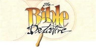 THE BIBLE DETECTIVE
