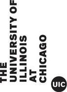 THE UNIVERSITY OF ILLINOIS AT CHICAGO UIC