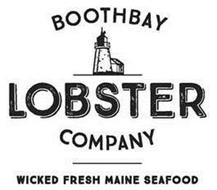 BOOTHBAY LOBSTER COMPANY WICKED FRESH MAINE SEAFOOD