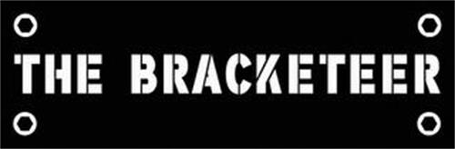 THE BRACKETEER