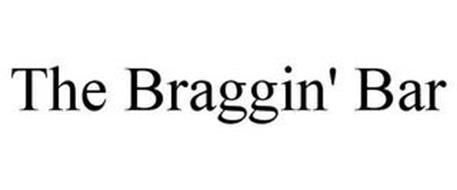 THE BRAGGIN' BAR