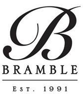B BRAMBLE EST. 1991