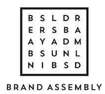 BRAND ASSEMBLY BSLDRERSBAAYADMBSUNLNIBSD