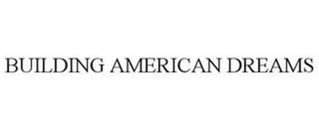 BUILDING AMERICAN DREAMS