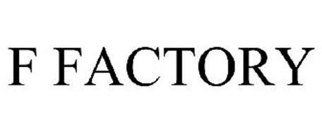 F FACTORY