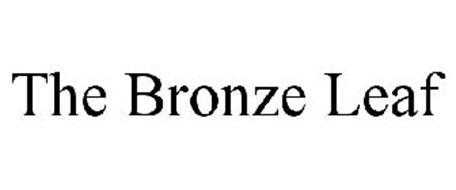 THE BRONZE LEAF