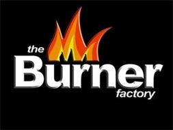 THE BURNER FACTORY