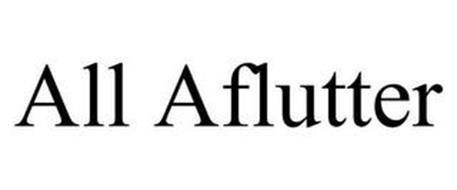 ALL AFLUTTER