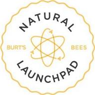 BURT'S BEES NATURAL LAUNCHPAD