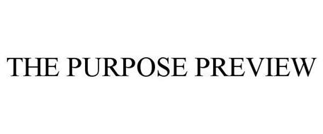 THE PURPOSE PREVIEW