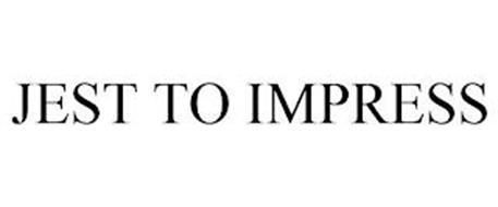 JEST TO IMPRESS