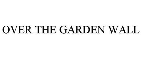 Over The Garden Wall Trademark Of The Cartoon Network Inc Serial Number 86158384