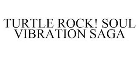 TURTLE ROCK! SOUL VIBRATION SAGA