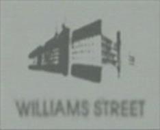 WILLIAMS STREET